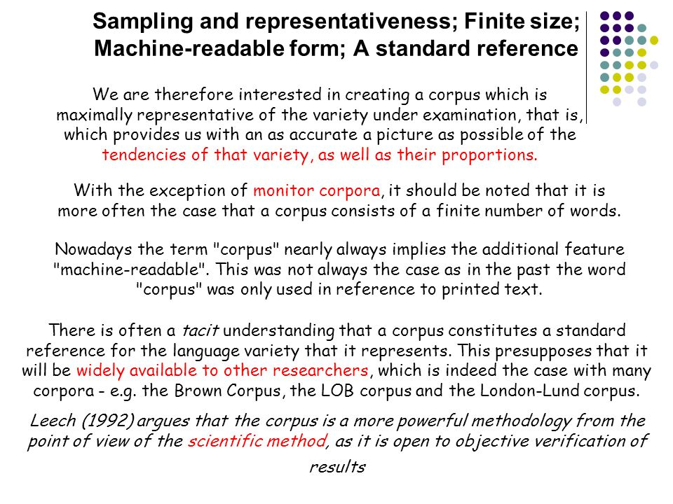 Sampling and representativeness; Finite size; Machine-readable form; A standard reference