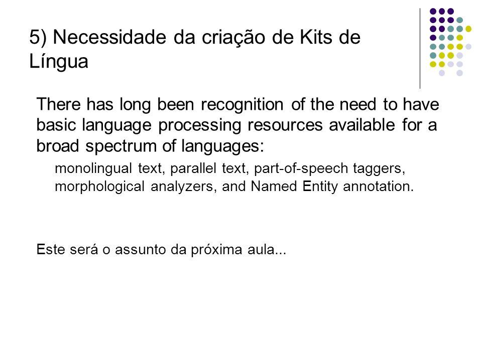 5) Necessidade da criação de Kits de Língua