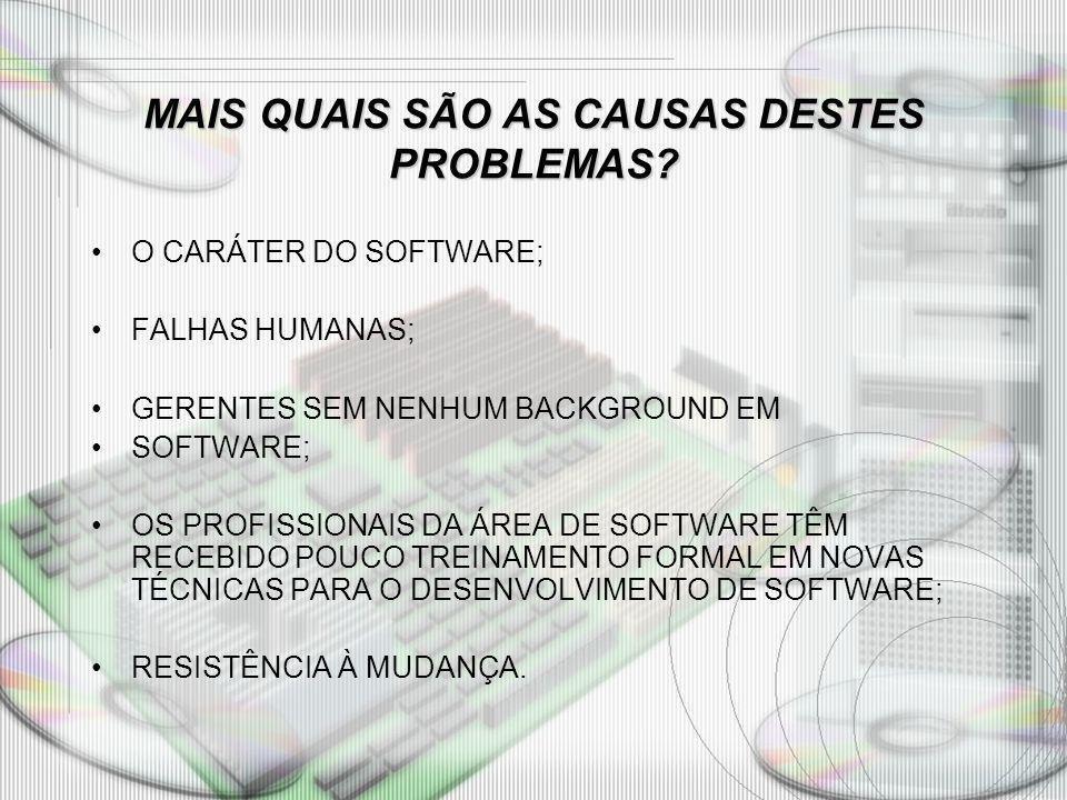 MAIS QUAIS SÃO AS CAUSAS DESTES PROBLEMAS