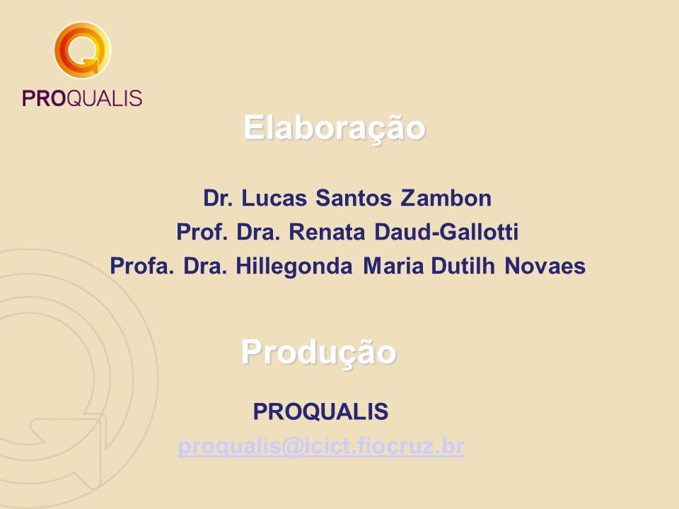 Elaboração Produção Dr. Lucas Santos Zambon