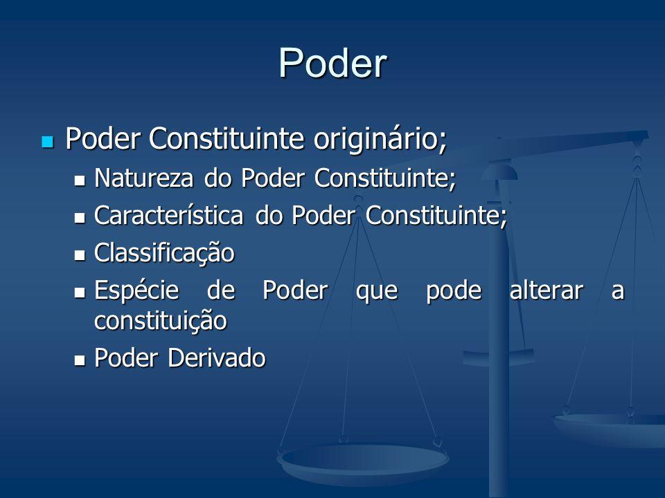 Poder Poder Constituinte originário; Natureza do Poder Constituinte;