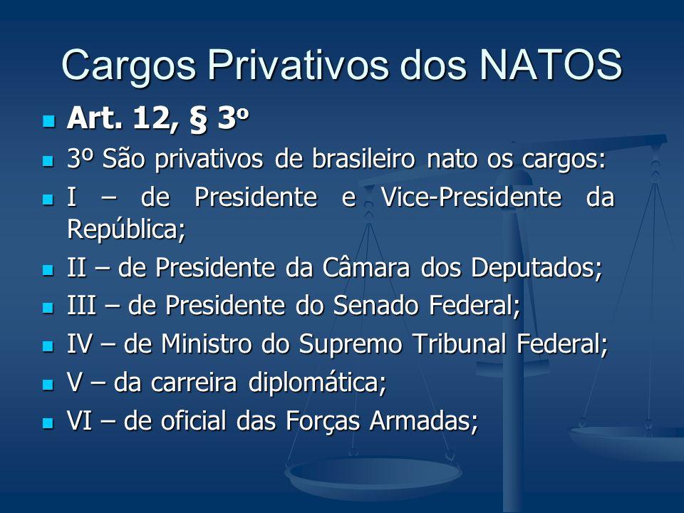 Cargos Privativos dos NATOS