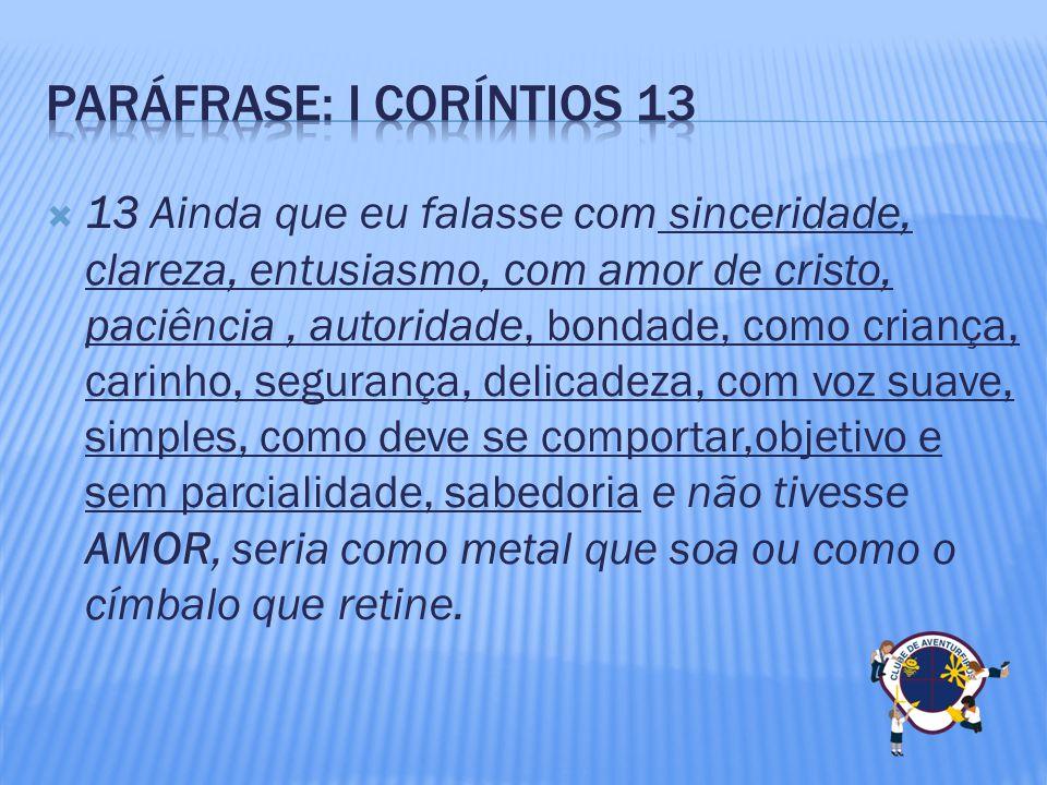 Paráfrase: i Coríntios 13