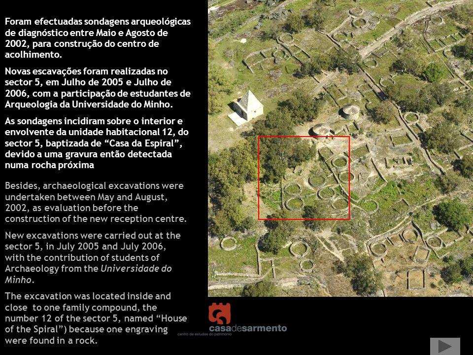 Foram efectuadas sondagens arqueológicas de diagnóstico entre Maio e Agosto de 2002, para construção do centro de acolhimento.