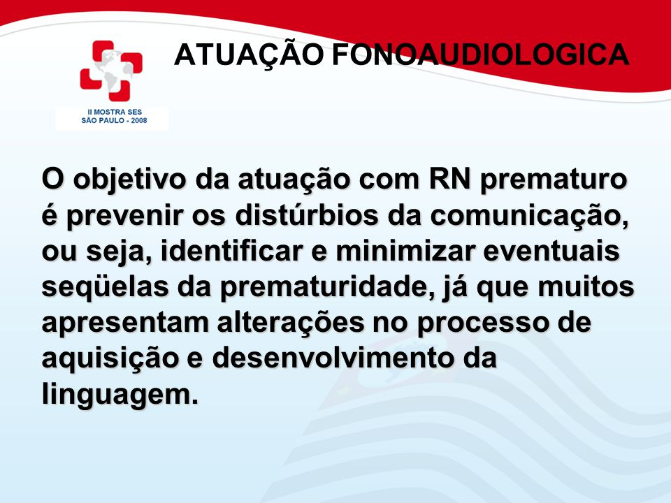 ATUAÇÃO FONOAUDIOLOGICA