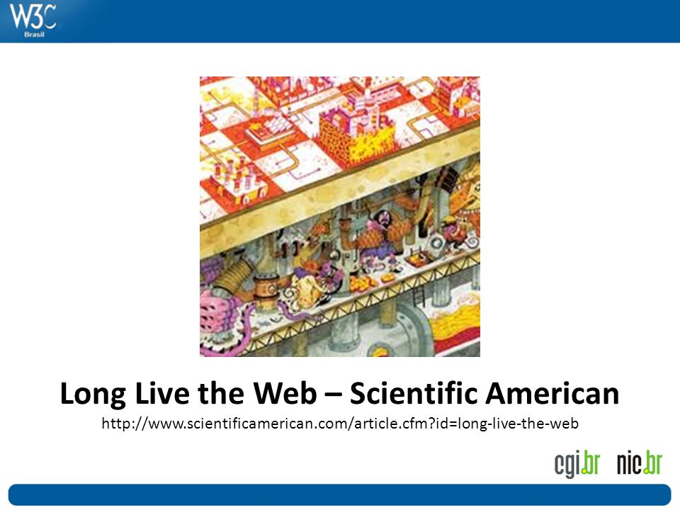 Long Live the Web – Scientific American