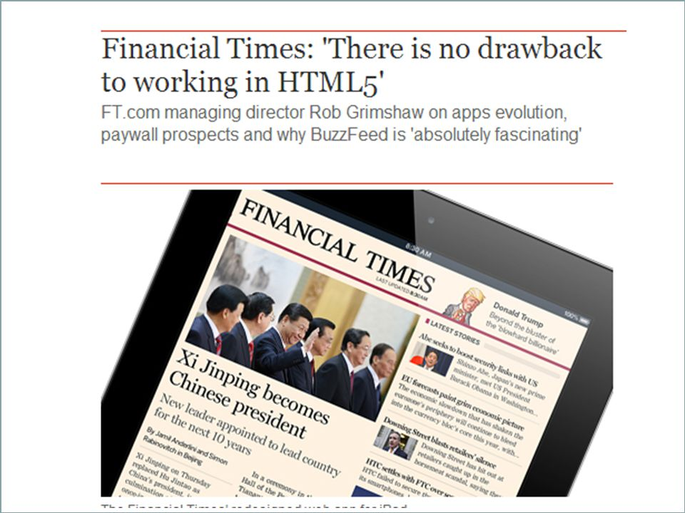 When the FT first switched from native to HTML5 on iOS in 2011, it was seen in some quarters as a snub to Apple.