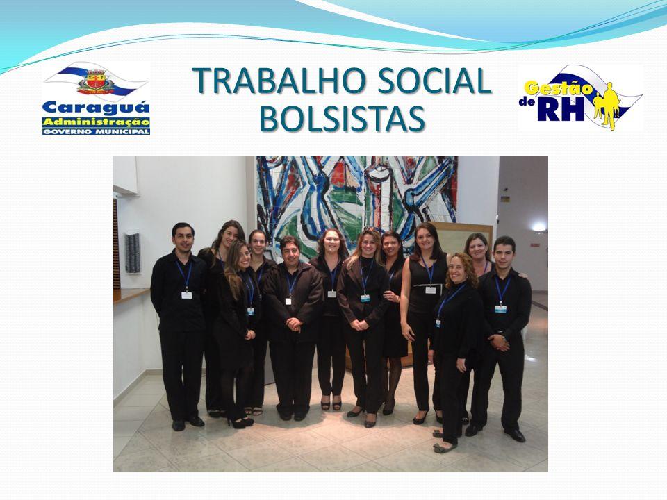 TRABALHO SOCIAL BOLSISTAS