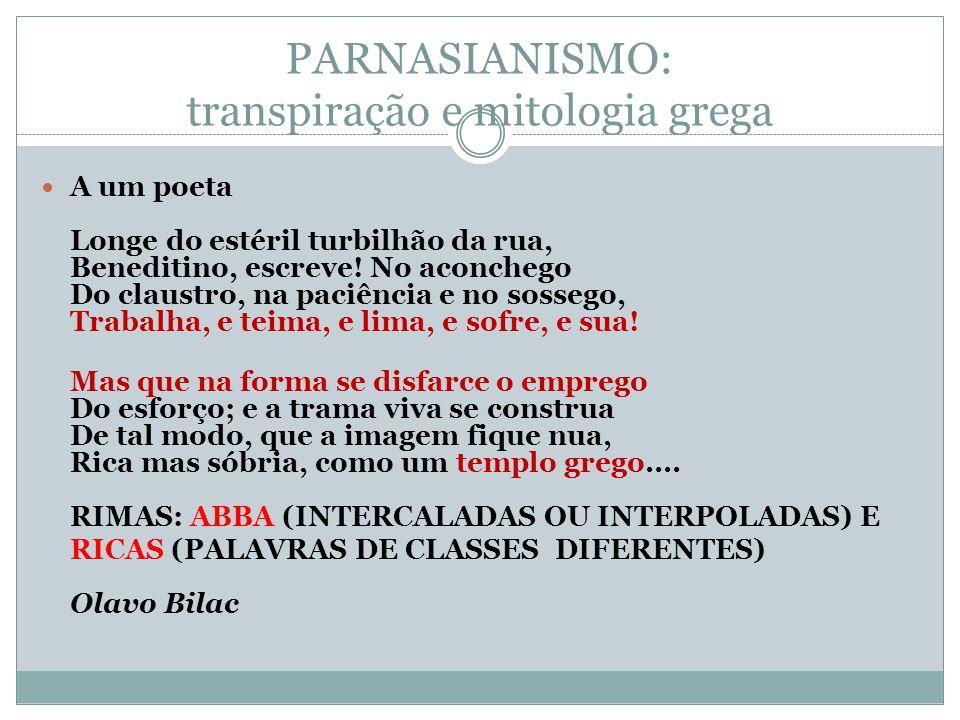 PARNASIANISMO: transpiração e mitologia grega