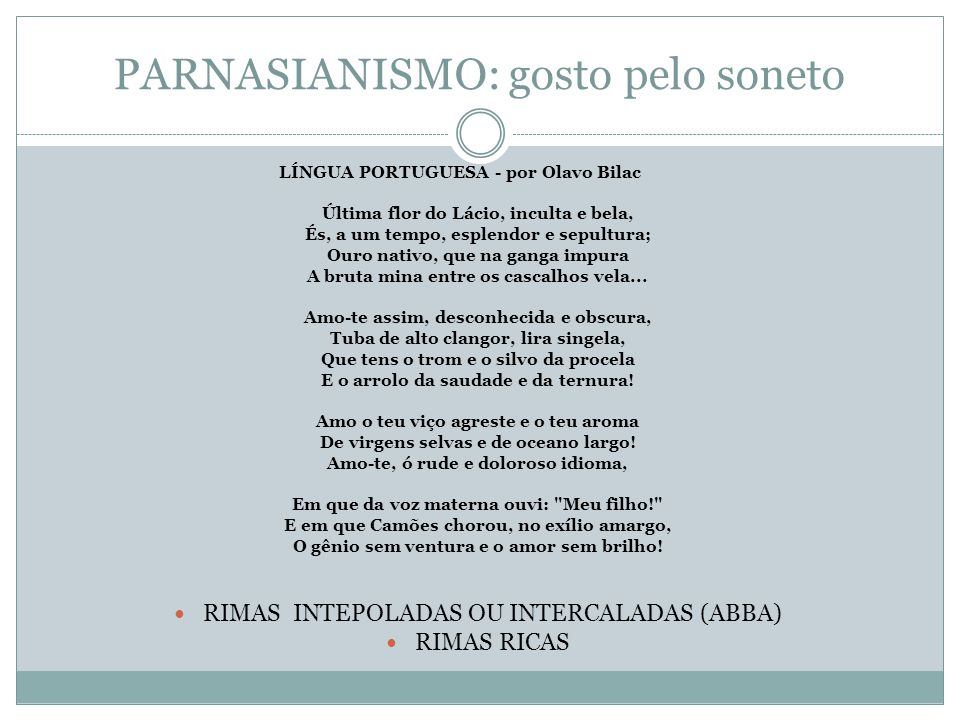 PARNASIANISMO: gosto pelo soneto