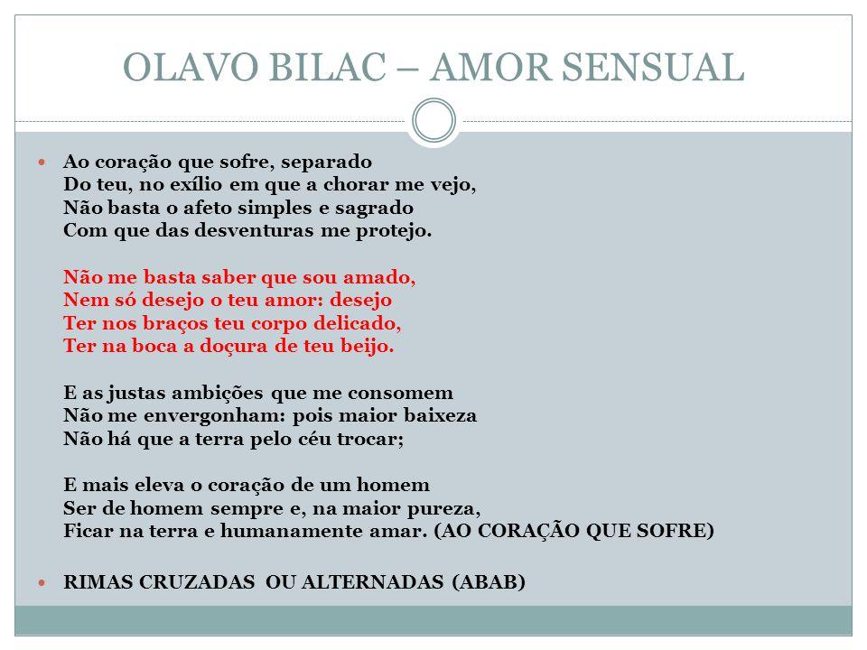 OLAVO BILAC – AMOR SENSUAL