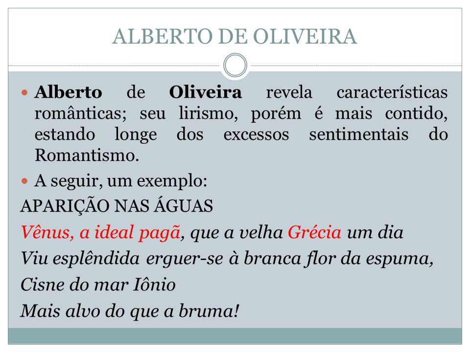 ALBERTO DE OLIVEIRA Vênus, a ideal pagã, que a velha Grécia um dia