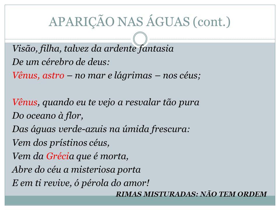 APARIÇÃO NAS ÁGUAS (cont.)