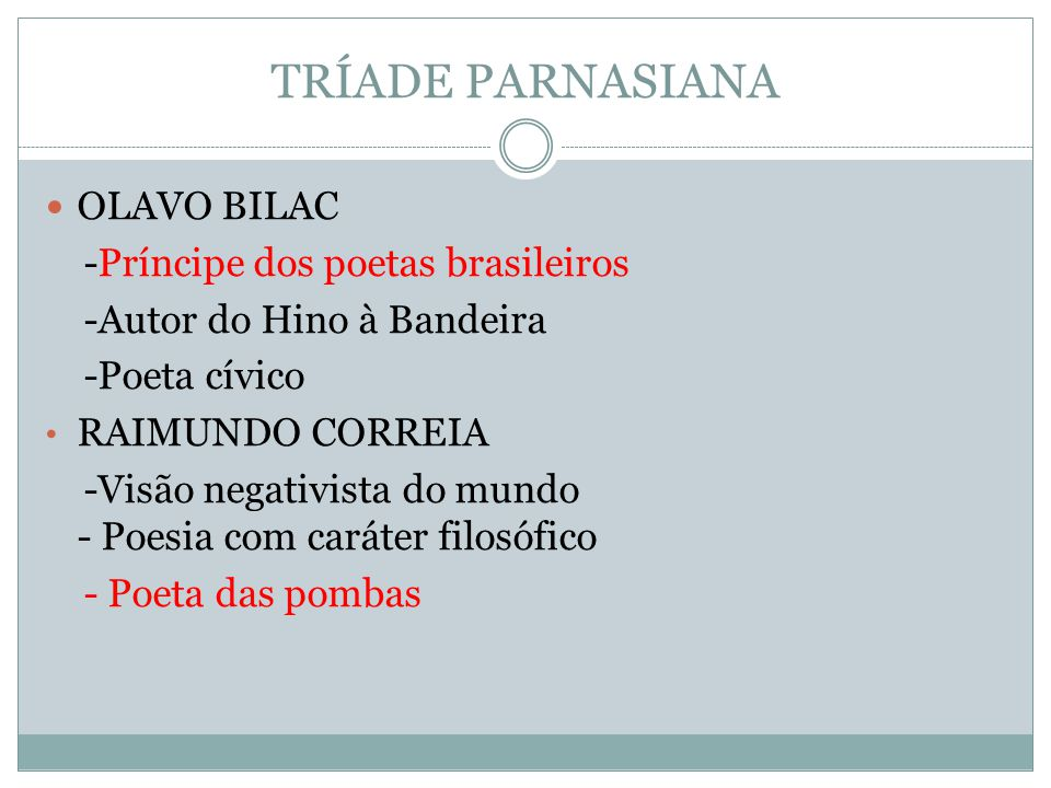 TRÍADE PARNASIANA OLAVO BILAC -Príncipe dos poetas brasileiros