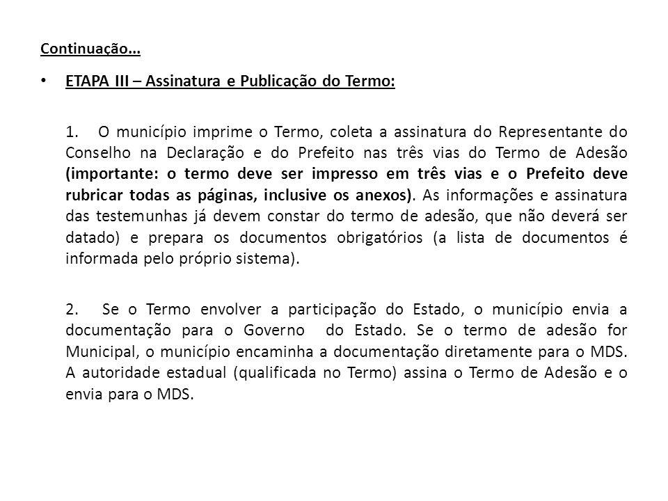ETAPA III – Assinatura e Publicação do Termo: