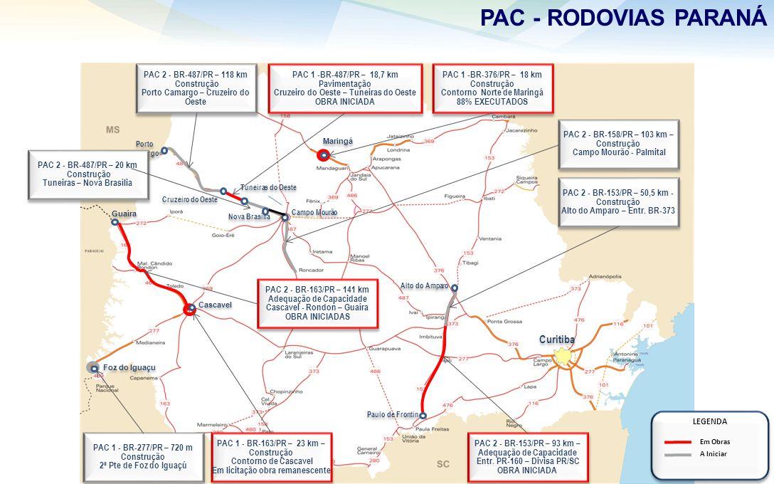PAC - RODOVIAS PARANÁ Curitiba PAC 2 - BR-487/PR – 118 km Construção