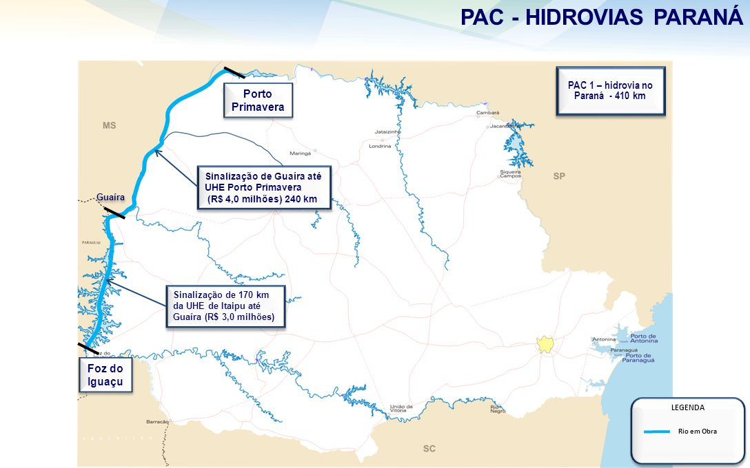 PAC 1 – hidrovia no Paraná - 410 km