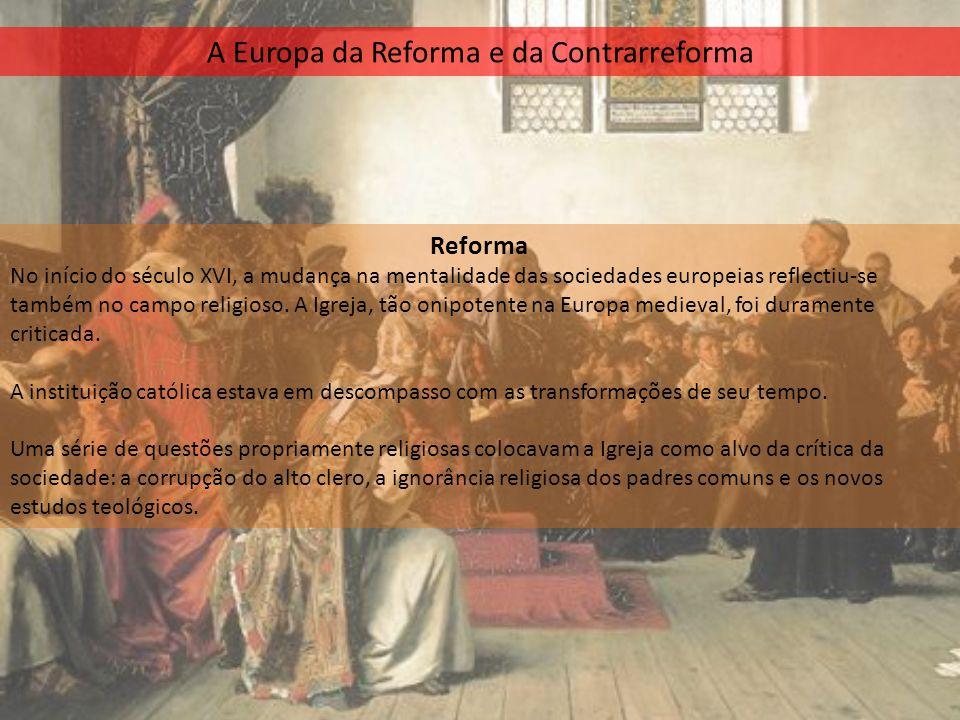 A Europa da Reforma e da Contrarreforma
