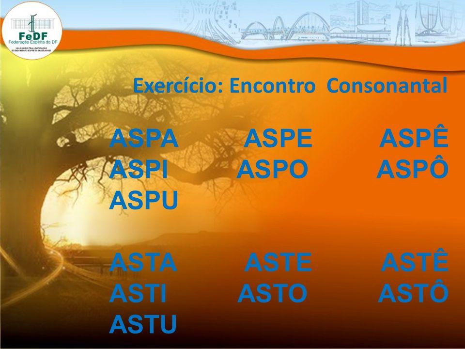 Exercício: Encontro Consonantal