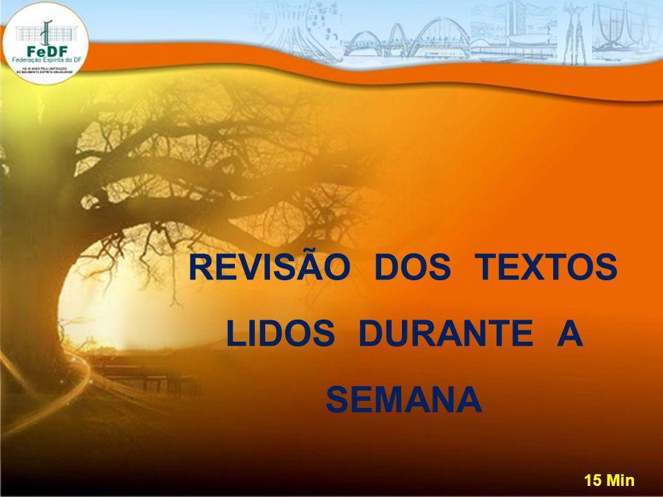 REVISÃO DOS TEXTOS LIDOS DURANTE A SEMANA