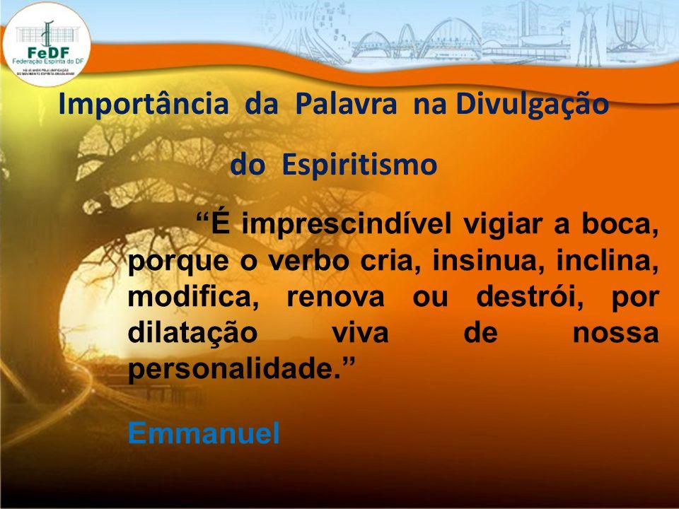 Importância da Palavra na Divulgação do Espiritismo