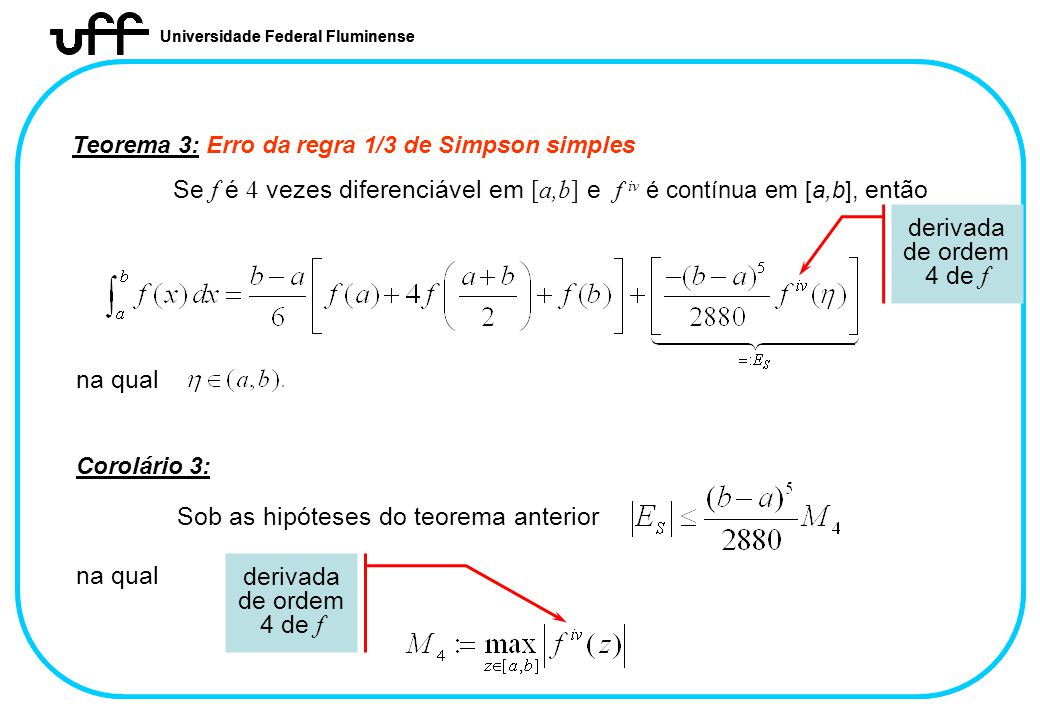 Sob as hipóteses do teorema anterior