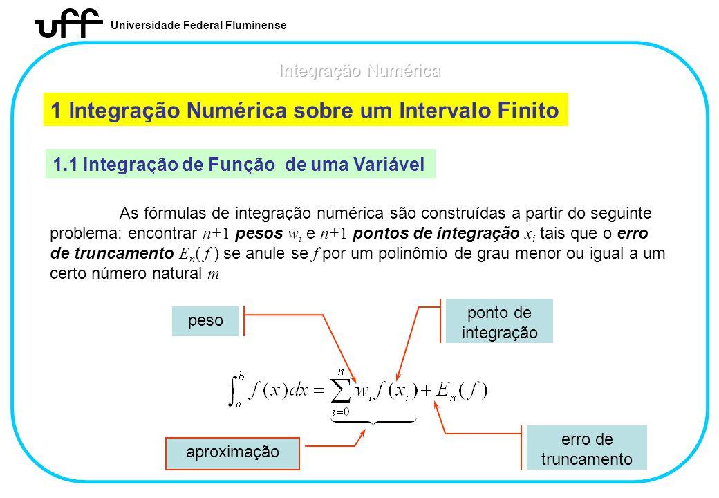 1 Integração Numérica sobre um Intervalo Finito