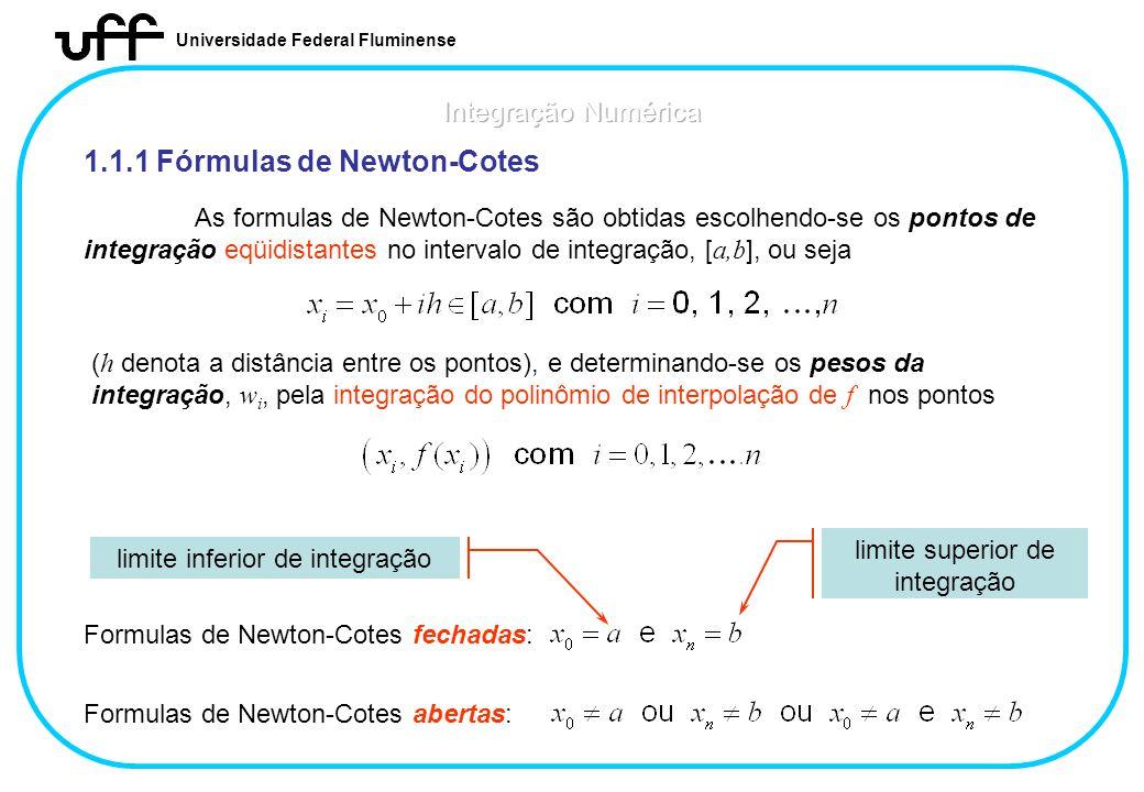1.1.1 Fórmulas de Newton-Cotes