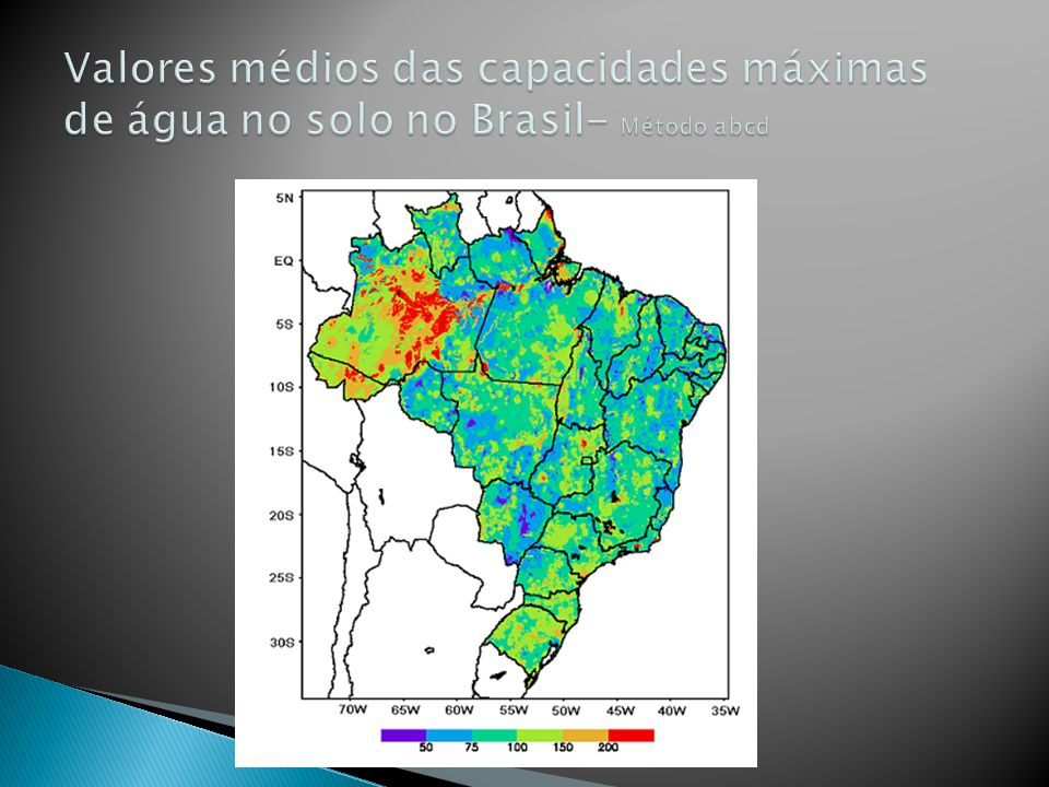 Valores médios das capacidades máximas de água no solo no Brasil- Método abcd