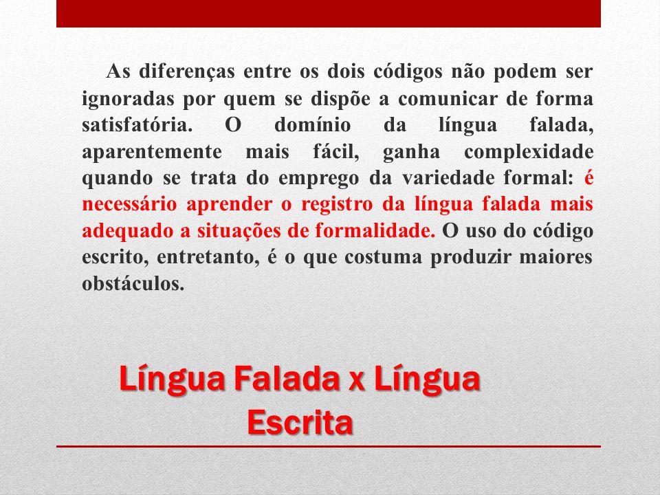 Língua Falada x Língua Escrita
