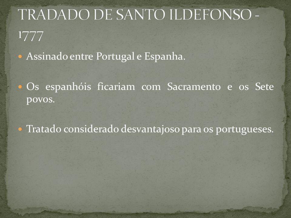 TRADADO DE SANTO ILDEFONSO - 1777