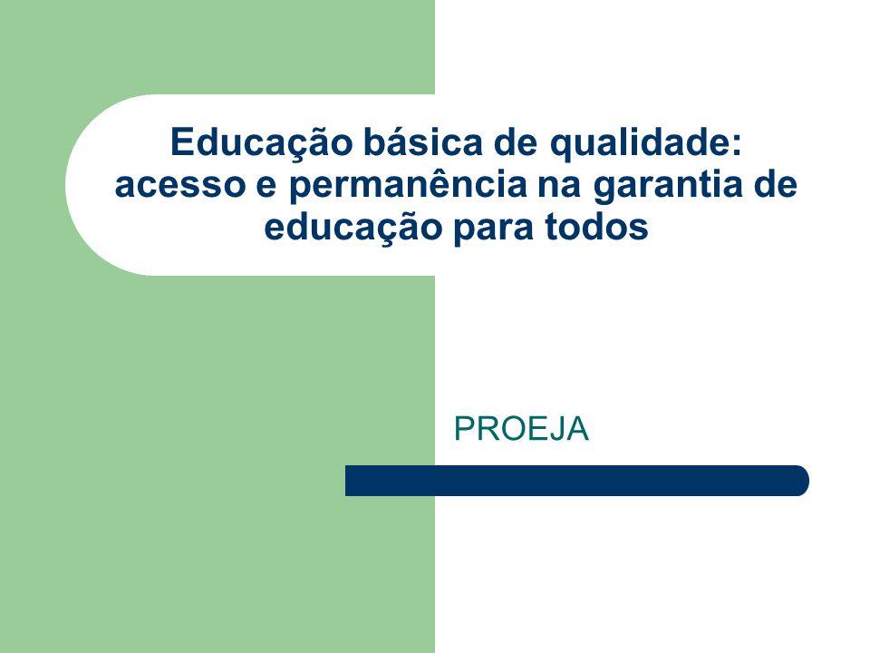 Educação básica de qualidade: acesso e permanência na garantia de educação para todos