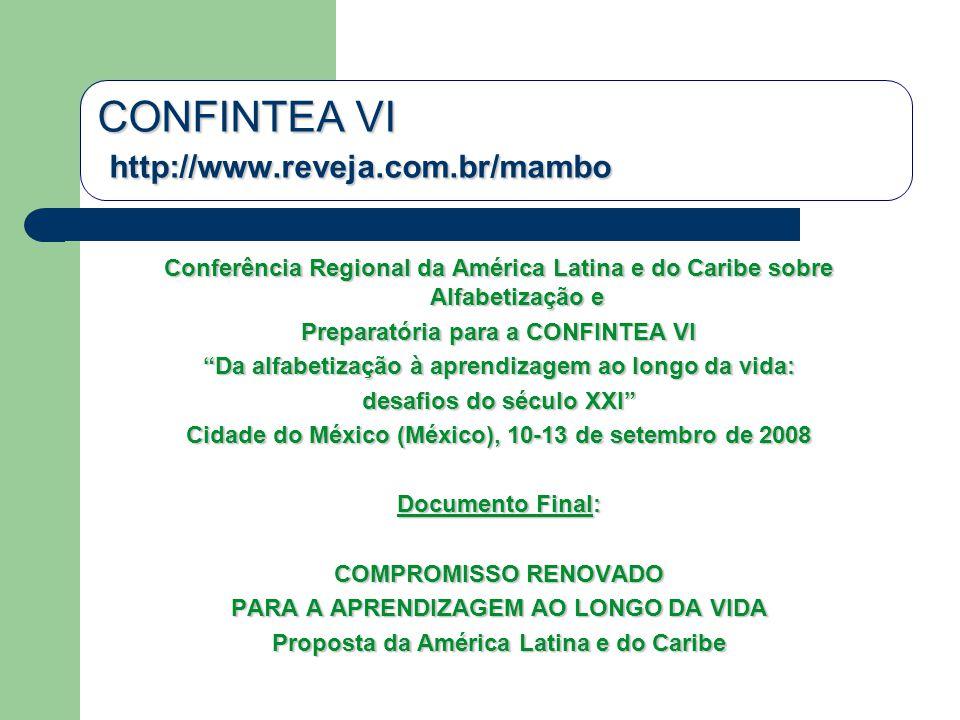 CONFINTEA VI http://www.reveja.com.br/mambo