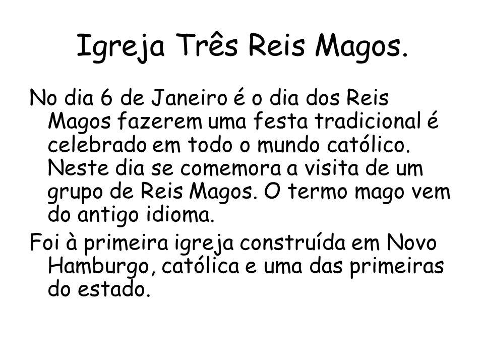 Igreja Três Reis Magos.