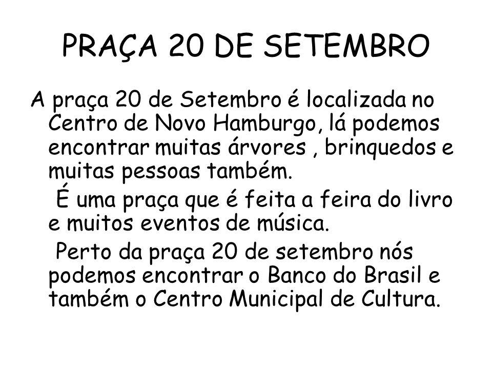 PRAÇA 20 DE SETEMBRO