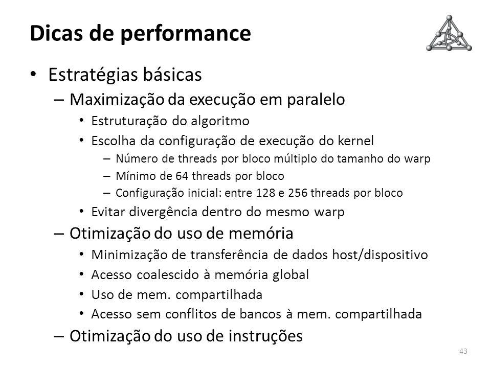 Dicas de performance Estratégias básicas