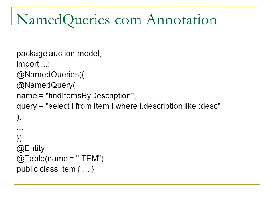 NamedQueries com Annotation
