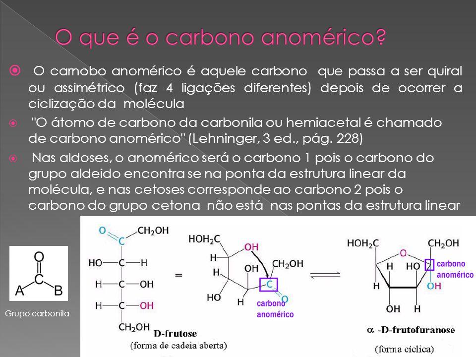 O que é o carbono anomérico
