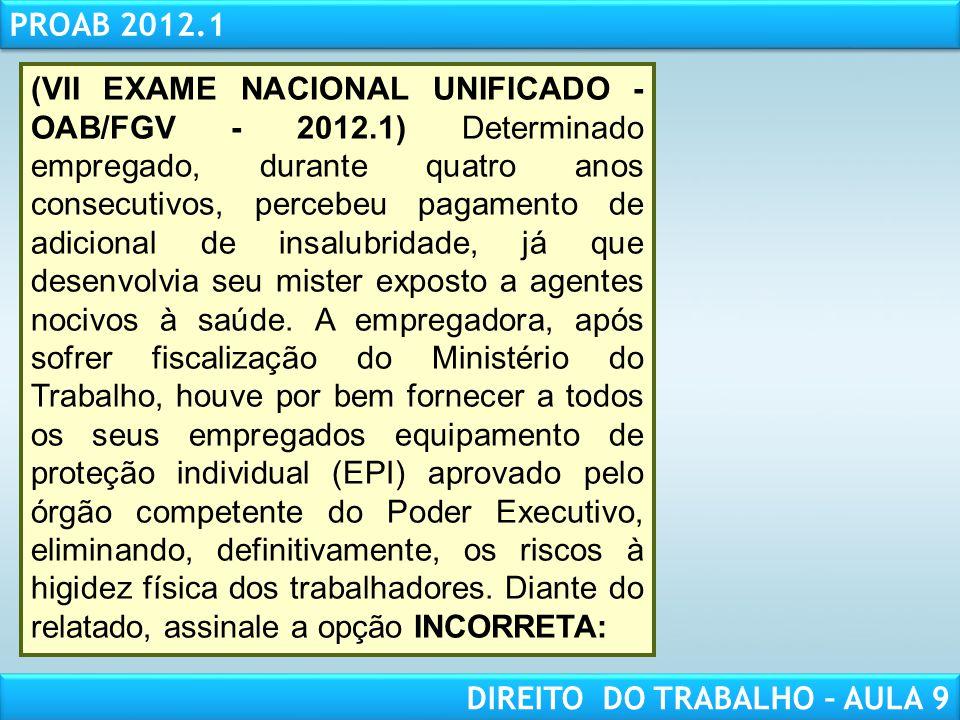 (VII EXAME NACIONAL UNIFICADO - OAB/FGV - 2012