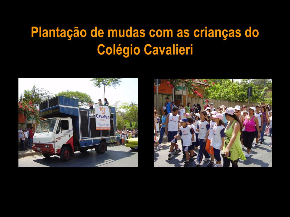 Plantação de mudas com as crianças do Colégio Cavalieri