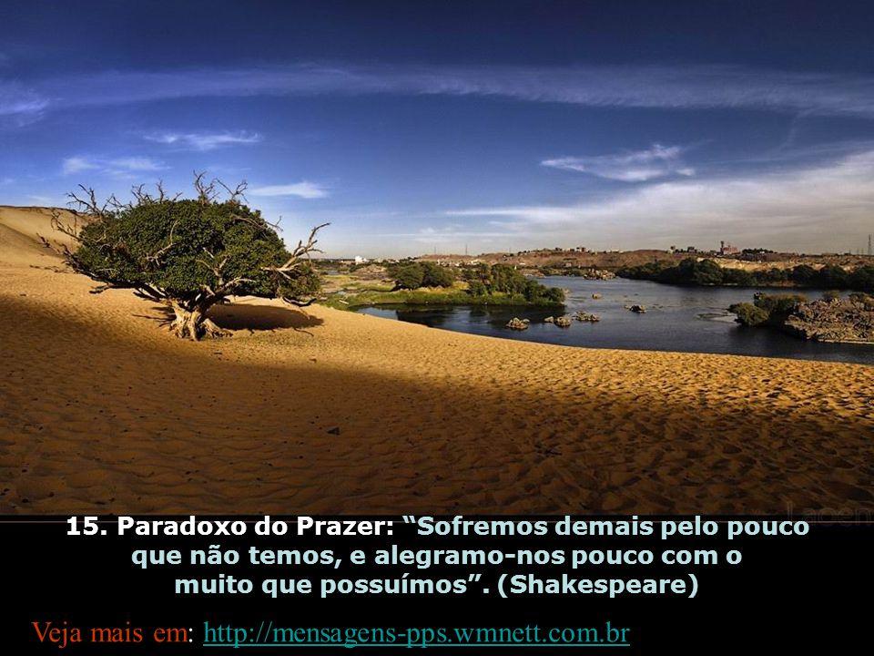 Veja mais em: http://mensagens-pps.wmnett.com.br