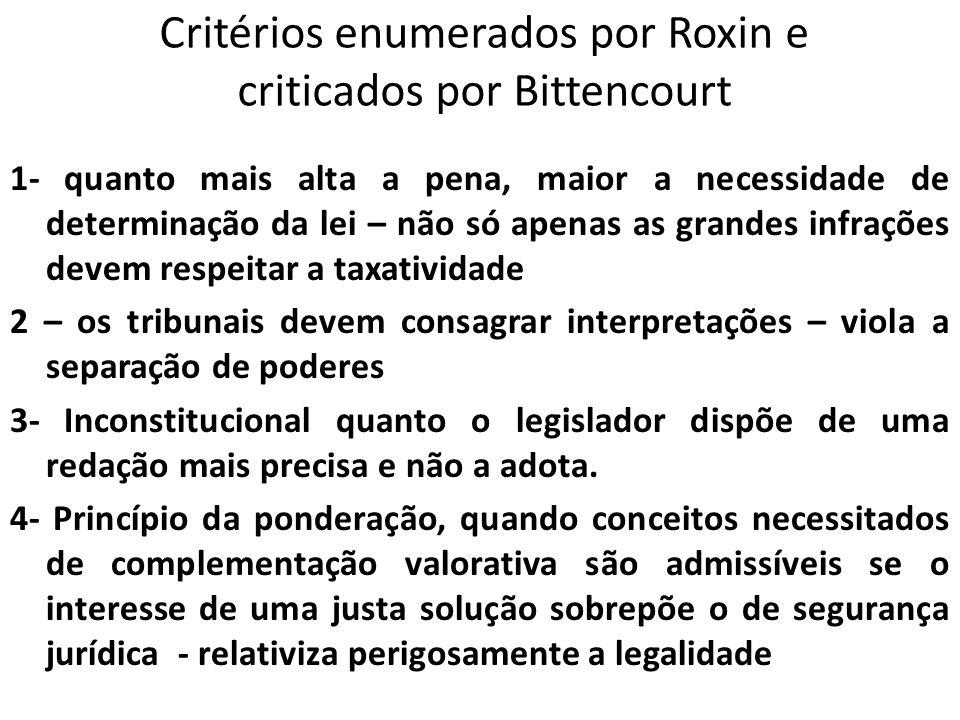 Critérios enumerados por Roxin e criticados por Bittencourt
