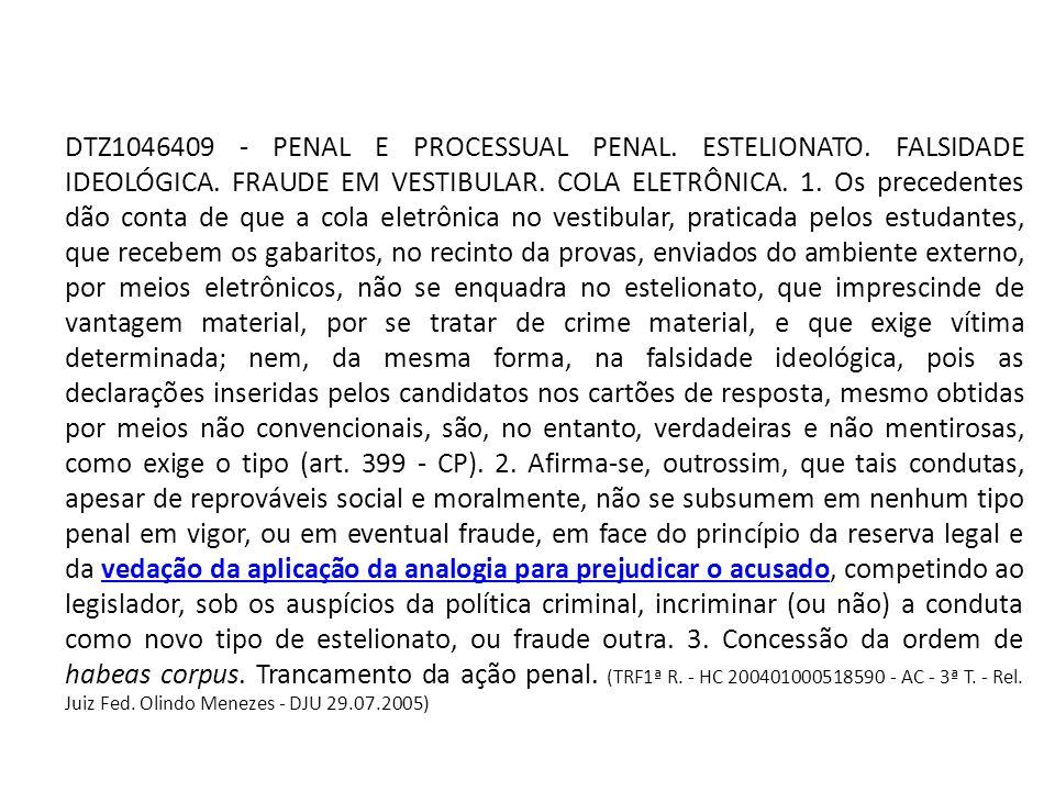 DTZ1046409 - PENAL E PROCESSUAL PENAL. ESTELIONATO