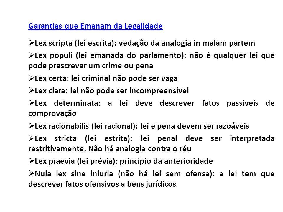 Garantias que Emanam da Legalidade