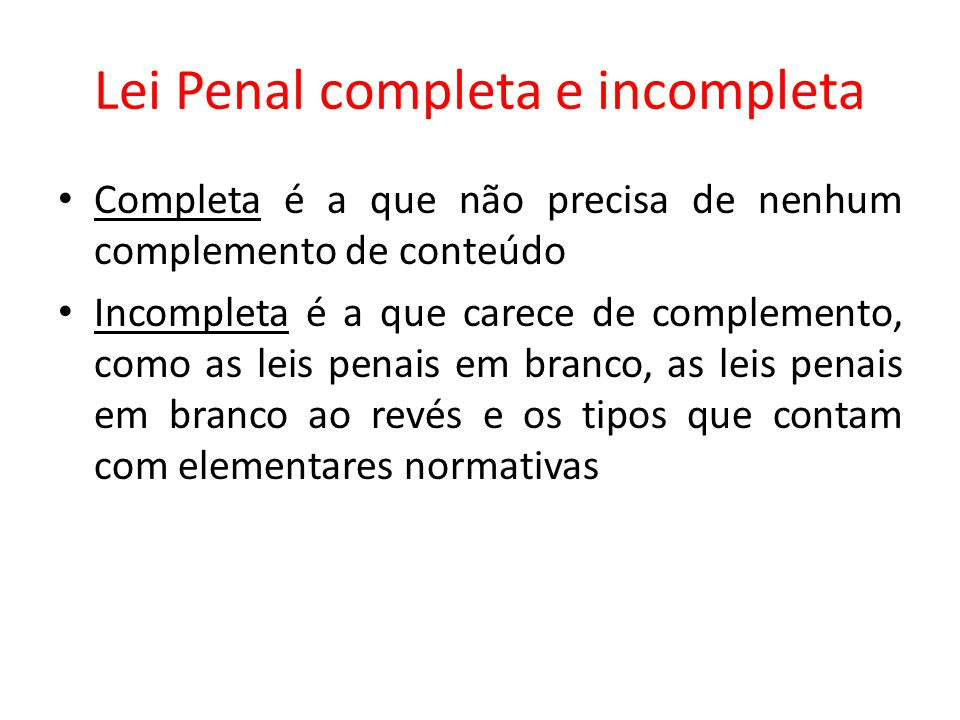 Lei Penal completa e incompleta