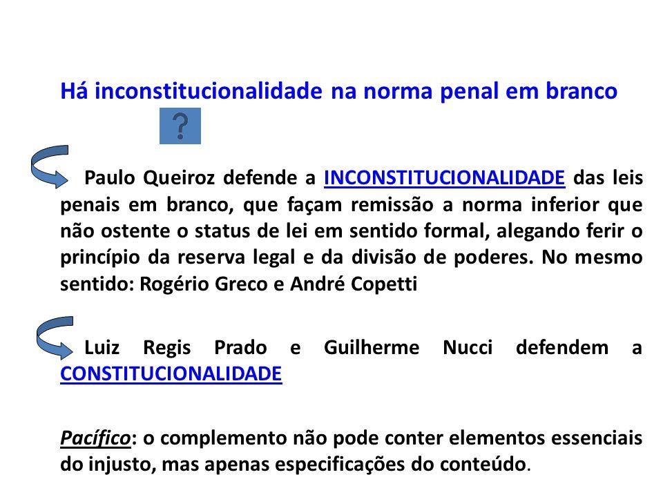 Há inconstitucionalidade na norma penal em branco