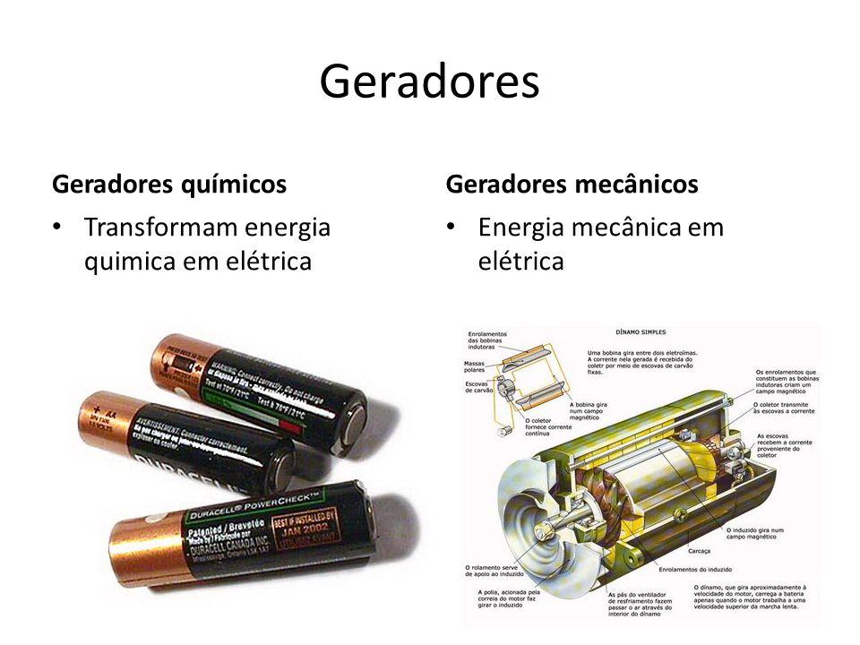 Geradores Geradores químicos Geradores mecânicos