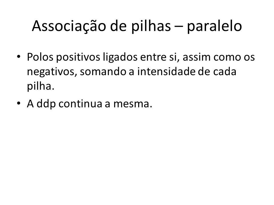 Associação de pilhas – paralelo