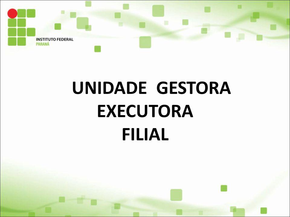 UNIDADE GESTORA EXECUTORA