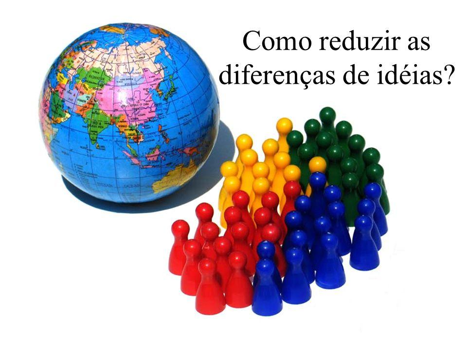 Como reduzir as diferenças de idéias